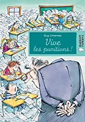 Vive les punitions (Rageot Romans 8-10 t. 172)