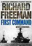 First Command (A Commander Steadfast Thriller Book 1)