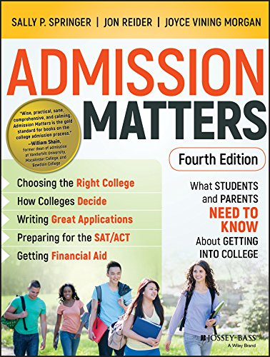 Admission Matters: What Students and Parents Need to Know About Getting into College (English Edition)