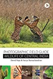 #4: Wildlife of Central India: Photographic Field Guide
