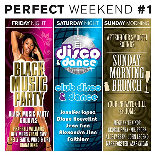 The Perfect Weekend [Explicit]