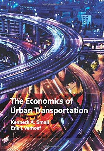 The Economics of Urban Transportation por Kenneth A. Small