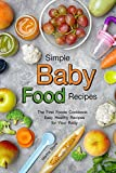 Best Simple Food Storage Containers - Simple Baby Food Recipes: The First Foods Cookbook Review