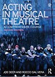 Acting in Musical Theatre: A Comprehensive Course (English Edition)