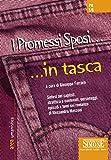 I Promessi Sposi. in tasca - Nozioni essenziali: Sintesi dei capitoli, strutture e contenuti, personaggi, episodi e temi del romanzo di Alessandro Manzoni