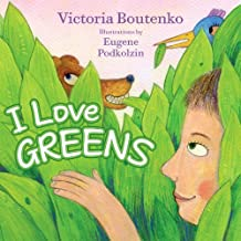 I Love Greens by Victoria Boutenko (2012-06-08)