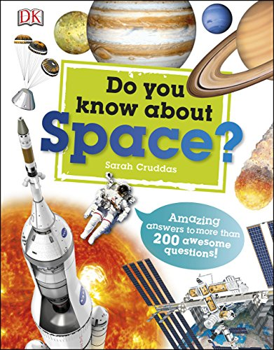 Do You Know About Space?: Amazing Answers to more than 200 Awesome Questions! (English Edition)