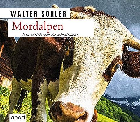 Mordalpen: Ein Alpen-Krimi