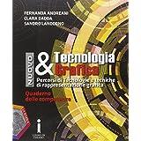 Nuovo tecnologia & grafica. Quaderno delle competenze. Con e-book. Con espansione online. Per le Scuole superiori. Con DVD-ROM