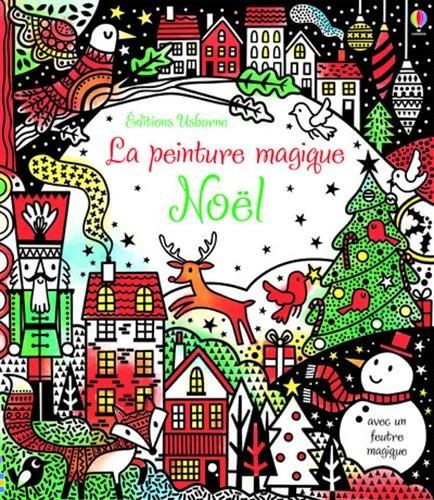 Noël - La peinture magique par Fiona Watt
