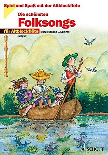 Die schönsten Folksongs: sehr leicht bearbeitet. 1-2 Alt-Blockflöten. (Spiel und Spaß mit der Blockflöte)