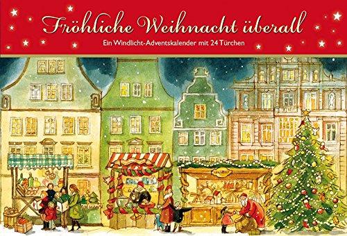 Preisvergleich Produktbild Fröhliche Weihnacht überall: Ein Windlicht-Adventskalender mit 24 Türchen