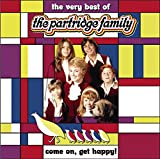 Songtexte von The Partridge Family - Come On Get Happy! The Very Best of the Partridge Family