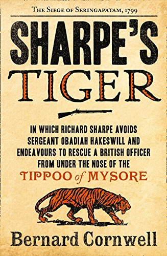 Sharpe's Tiger: The Siege of Seringapatam, 1799 (The Sharpe Series, Book 1) por Bernard Cornwell