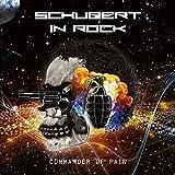 Songtexte von Schubert In Rock - Commander Of Pain