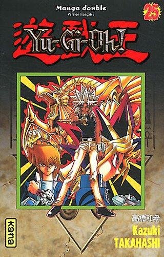 Yu-Gi-Oh !, Tomes 25 et 26 par TAKAHASHI Kazuki
