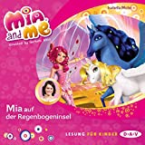 Mia auf der Regenbogeninsel (Mia and me 24)