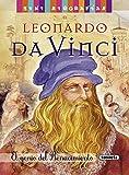 Leonardo da Vinci. El genio del Renacimiento (Mini biografías)