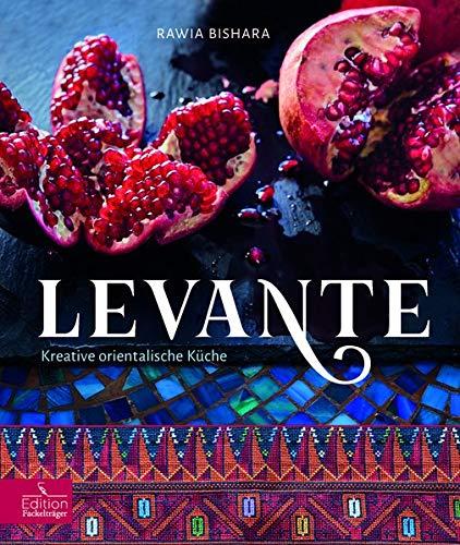 falafel gewuerze Levante: Kreative orientalische Küche (Edition Fackelträger)