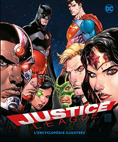 Justice League : L'encyclopédie illustrée
