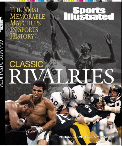 classic-rivalries-the-most-memorable-matchups-in-sports-history-sports-illustrated