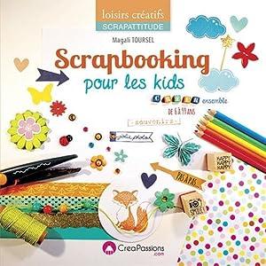 """Afficher """"Scrapbooking pour les kids"""""""