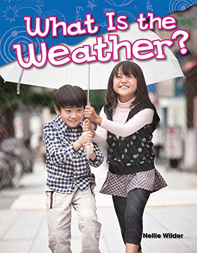 What Is The Weather? (science Readers: Content And Literacy) por Teacher Created Materials epub