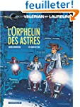 Val�rian, tome 17 : L'Orphelin des as...