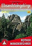 Rother Wanderführer / Elbsandsteingebirge: Die schönsten Touren in der Sächsischen Schweiz mit Malerweg. 59 Touren. Mit GPS-Daten.