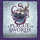 A Plague of Swords: Traitor Son Cycle 4