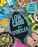Low Carb für Sportler: Optimale Leistung und Gesundheit -...