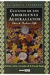 https://libros.plus/cuentos-de-los-aborigenes-australianos-relatos-profanos-para-contar-cerca-del-fuego-y-ritos-sagrados-de-iniciacion/