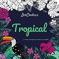 Livre de coloriage anti-stress pour adultes - Tropical
