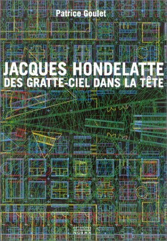 Jacques Hondelatte, des gratte-ciel dans la tte de Jacques Hondelatte (15 novembre 2002) Broch