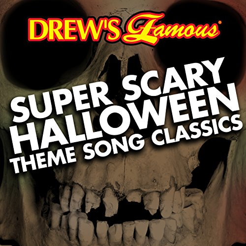 Drew's Famous Super Scary Halloween Theme Song Classics