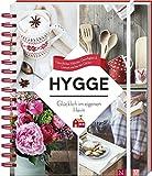 Produkt-Bild: Hygge - Glücklich im eigenen Heim: Gemütliches Wohnen, Geselligkeit & Genuss wie bei den Dänen