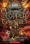 The Copper Gauntlet (Magisterium, Boo...