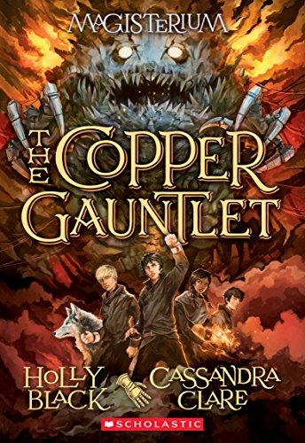 The Copper Gauntlet (Magisterium #2) por Holly Black