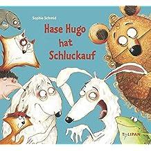 Hase Hugo hat Schluckauf (Bilderbuch)