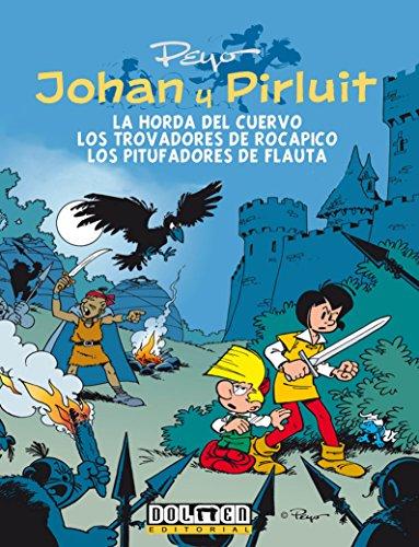Johan y Pirluit vol. 6: La hora del cuervo, los Trovadores de Rocapico, los Pitufadores de Flauta. (Fuera Borda)
