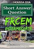 Frcem Intermediate: Short Answer Question