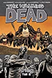 The Walking Dead 21: Krieg - Teil 2 - Robert Kirkman