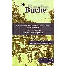 Die Buche: Eine Anthologie deutschsprachiger Judendichtung aus der Bukowina
