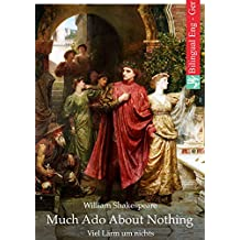 Much Ado About Nothing (English German edition illustrated): Viel Lärm um nichts (Englisch Deutsch ausgabe illustriert) (English Edition)