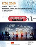 ICDL 2016:  Smart Future: Knowledge Trends that will Change the World