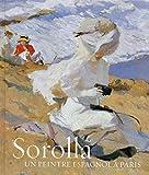 Sorolla, Un peintre espagnol à Paris