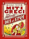 Dei ed eroi. Miti greci per i piccoli: 5