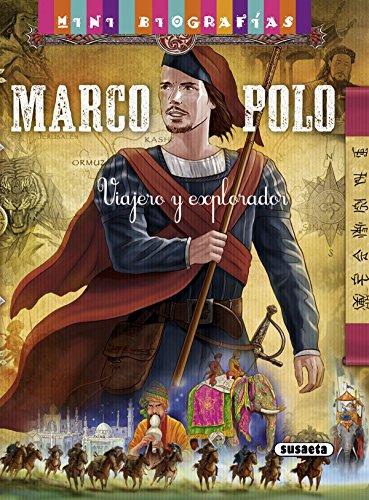 Marco Polo (Mini biografías) por José Morán