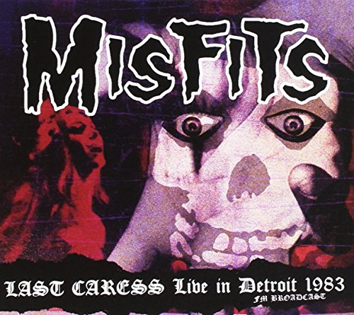 last-caress-live-in-detroit-1983-fm-b