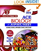 #5: ACE Biology for AIPMT/ NEET/ AIIMS/ AFMC/ JIPMER/ CMC/ UPCPMT Medical Entrance Exam Vol. 2 (class 12) 3rd Edition